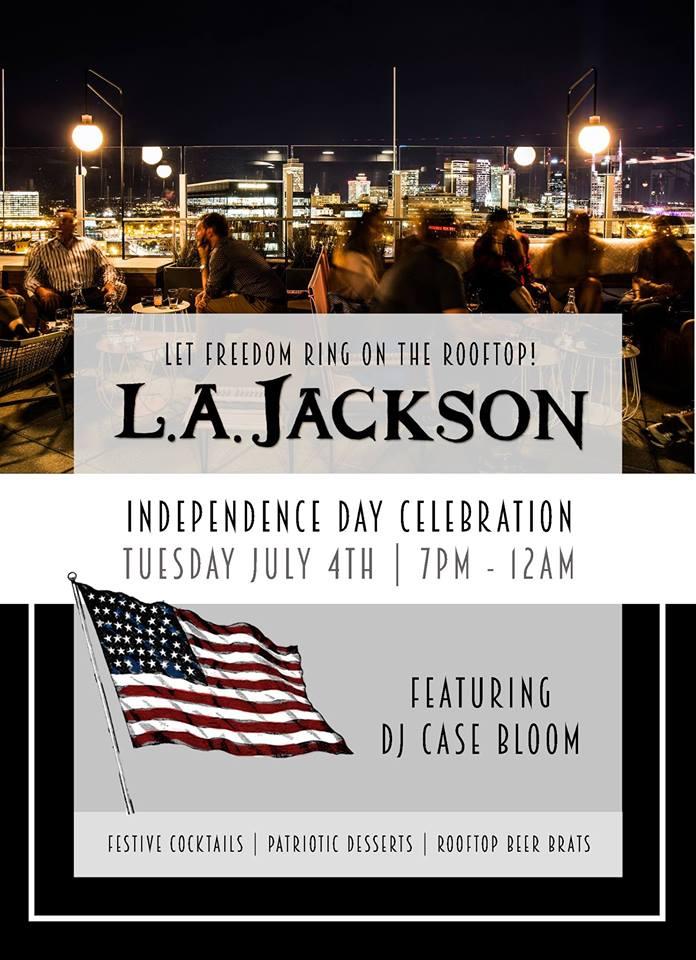 LA JACKSON July 4th Rooftop Celebration!